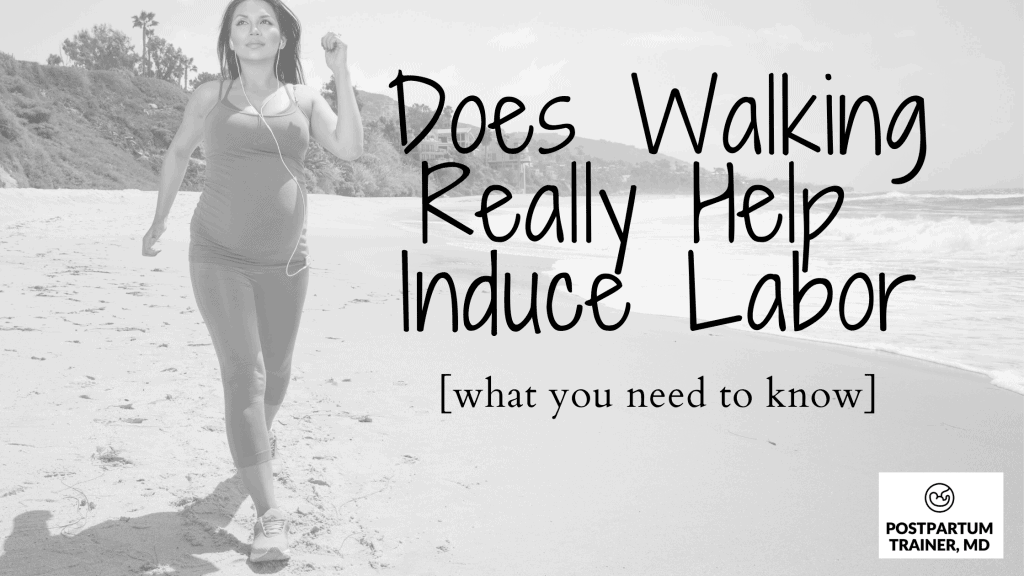 does-walking-help-to-induce-labor