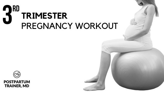The Third Trimester Strength Workout [Safe & Effective Routine] -  Postpartum Trainer, MD