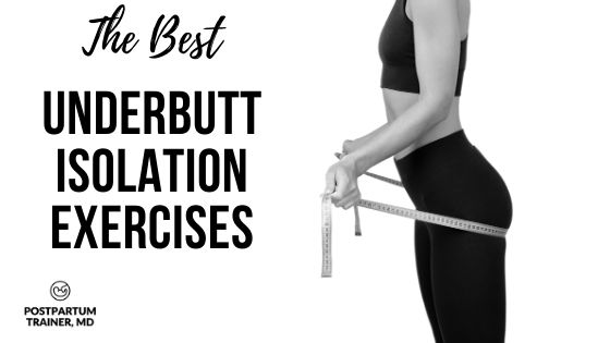 underbutt-isolation-exercises