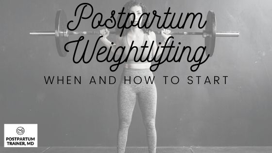 postpartum-weightlifting-program