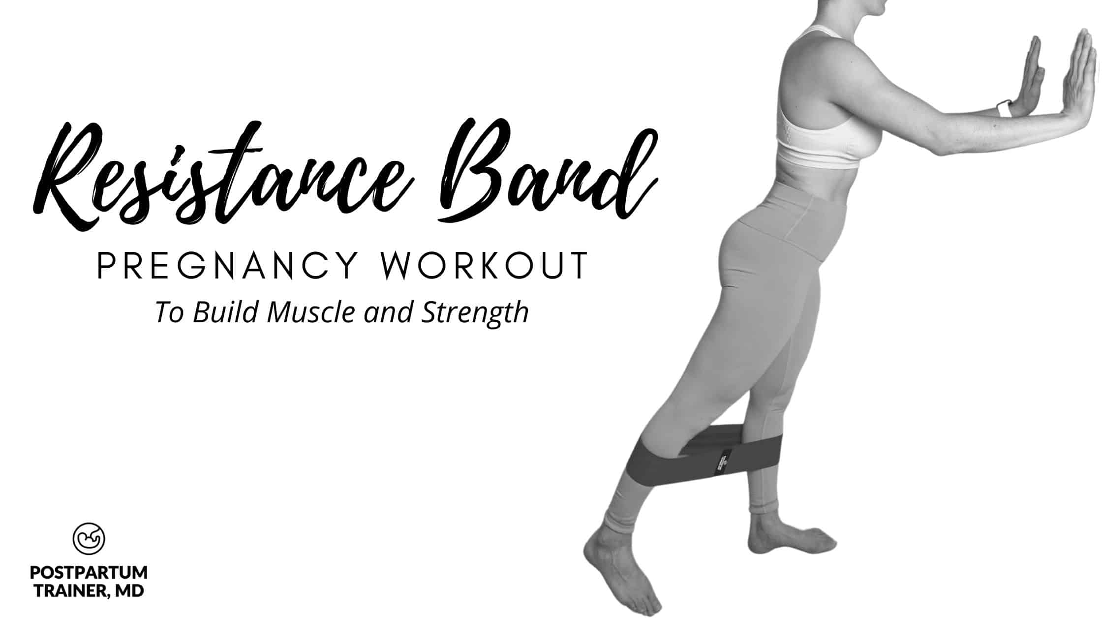 The Best Resistance Band Pregnancy Workout [To Build Muscle ...