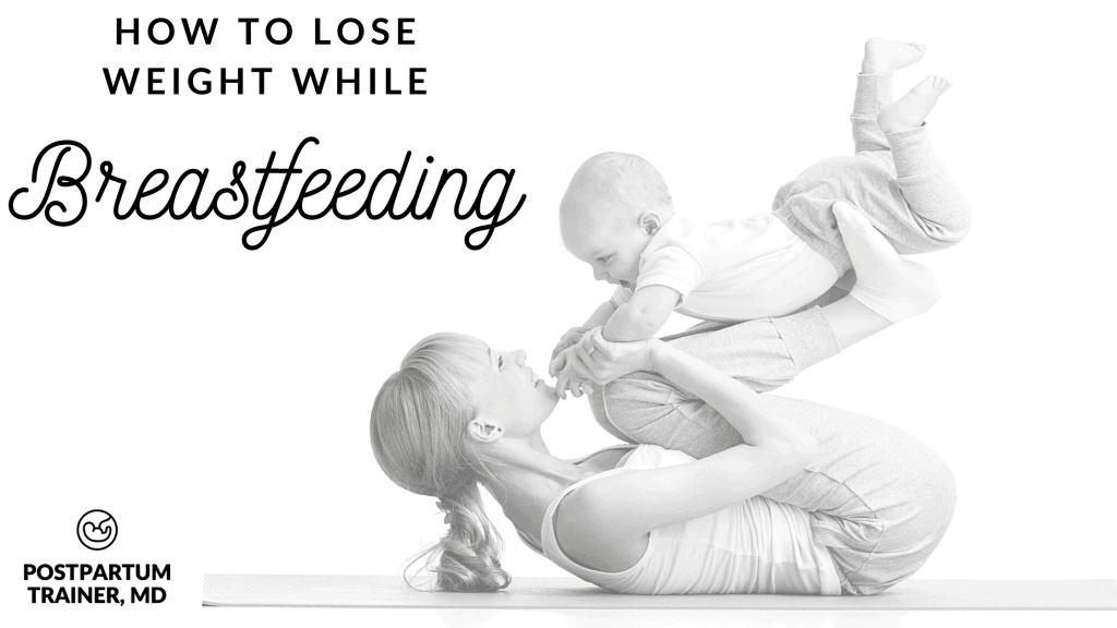 how-to-lose-weight-while-breastfeeding