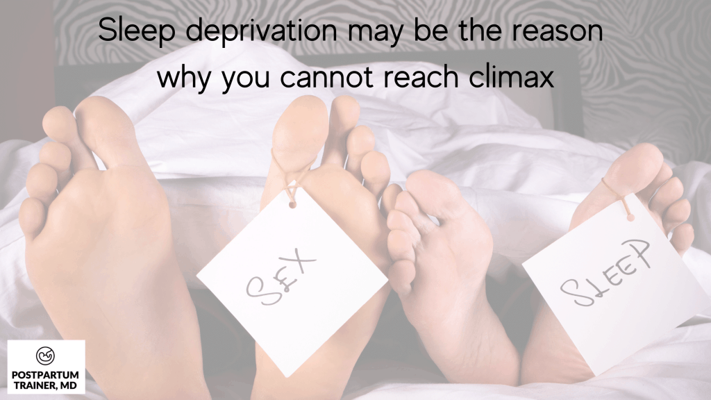 why-you-cannot-climax-postpartum