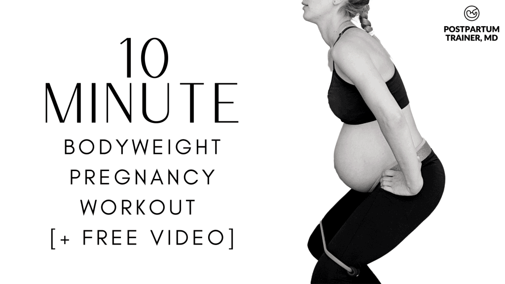 10-minute-bodyweight-pregnancy-workout