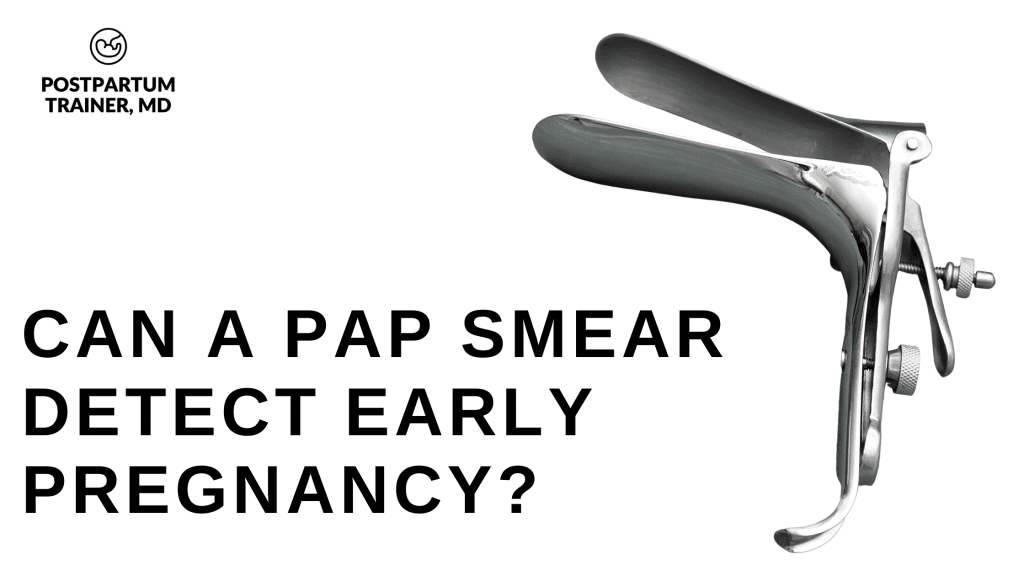 can-a-pap-smear-detect-early-pregnancy
