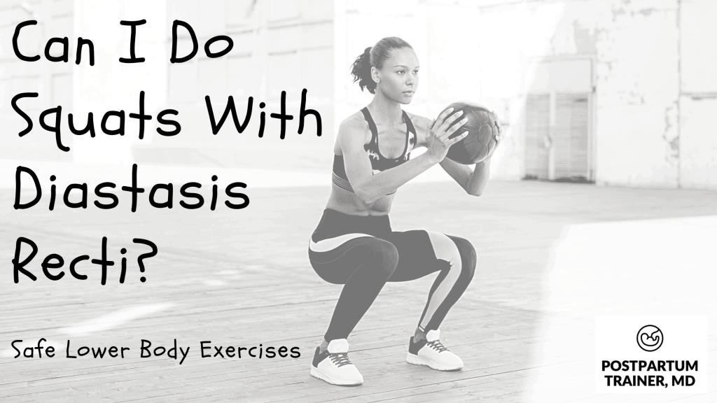 can-i-do-squats-with-diastasis-recti